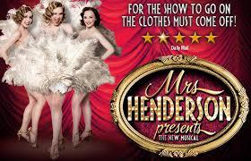 Mrs Henderson Presents (delfontmackintosh.co.uk)