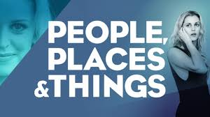 People Places & Things